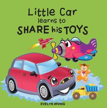 Little Car Learns to Share his Toys