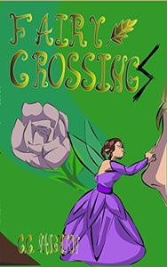Fairy CrossingS: or, I TOLD You Not To Piss Off The Fairies