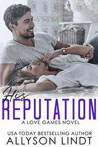 His Reputation: A Billionaire Geek Romance