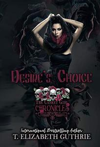 Desire's Choice: The Casket Girl Chronicles: Book 2