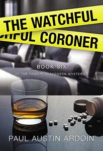 The Watchful Coroner
