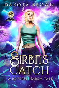 Siren's Catch: A Reverse Harem Tale
