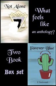 What Feels Like An Anthology? Two Book Box Set