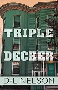 Triple Decker: A Novel