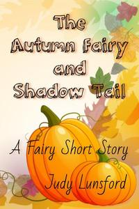 The Autumn Fairy and Shadow Tail