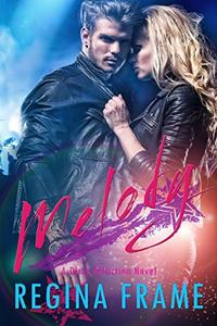 Melody: A Dirty Affliction Novel