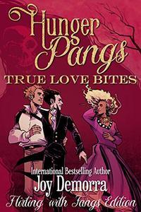 Hunger Pangs: True Love Bites