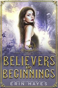 Believers and Beginnings: A Young Adult Paranormal Romance