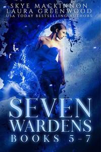 Seven Wardens Omnibus: Books 5-7