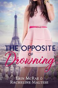 The Opposite of Drowning