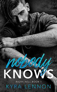 Nobody Knows: A British Rock Band Romance