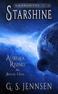 Starshine (Aurora Rising Book One)