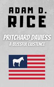 Pritchard Daviess: A Blissful Existence