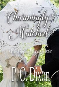 Charmingly Matched: A Pride and Prejudice Variations Collection