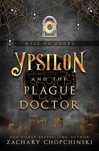 Ypsilon and The Plague Doctor