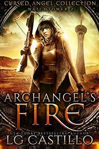Archangel's Fire: A Cursed Angel Novel