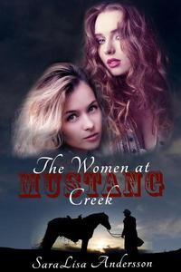 The Women at Mustang Creek