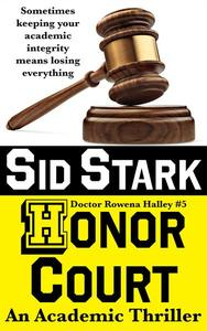 Honor Court: An Academic Thriller
