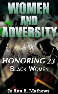 Women and Adversity: Honoring 23 Black Women