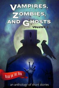 Vampires, Zombies and Ghosts, Volume 2