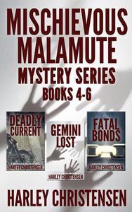 Mischievous Malamute Mysteries, Books 4-6