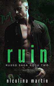 Ruin: A Dark Mafia Romance