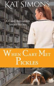 When Cary Met Pickles