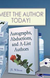 Autographs, Abductions and A-List Authors