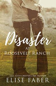 Disaster at Roosevelt Ranch