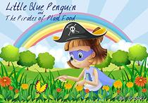 Little Blue Penguin and the Pirates of Plant Food
