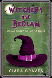 Witchery and Bedlam