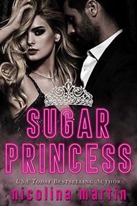 Sugar Princess: A Russian Mafia Enemies to Lovers Novella
