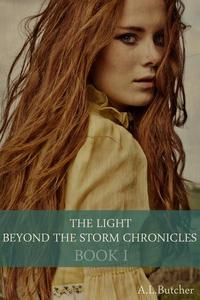 The Light Beyond the Storm Chronicles - Book I