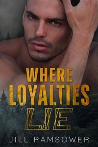 Where Loyalties Lie