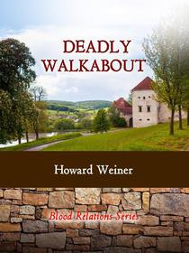 Deadly Walkabout