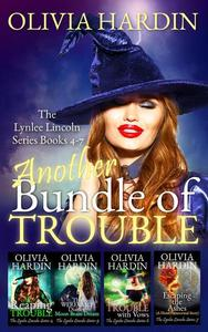 Another Bundle of Trouble (The Lynlee Lincoln Series Books 4-7)