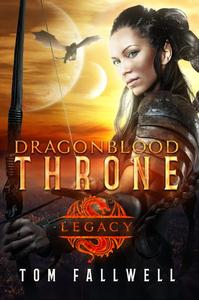 Dragonblood Throne: Legacy