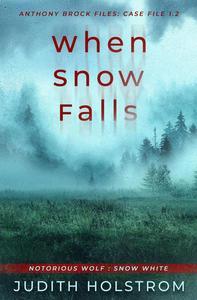 When Snow Falls: Snow White (Case File 2)