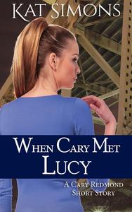When Cary Met Lucy