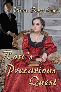 Rose's Precarious Quest