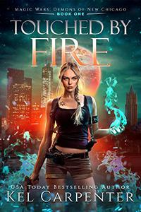Touched by Fire: Magic Wars