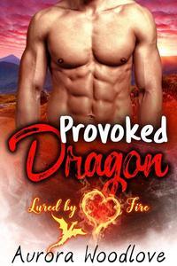 Provoked Dragon