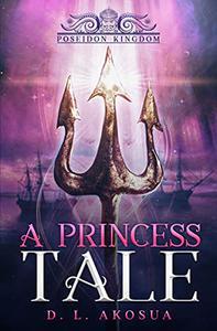 A Princess Tale : Poseidon Kingdom