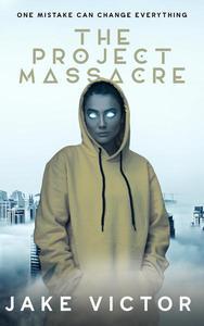 The Project Massacre