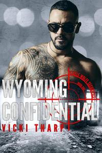 Wyoming Confidential
