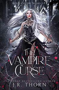 The Vampire Curse: Royal Covens (Books 1-3): A Why Choose Paranormal Romance