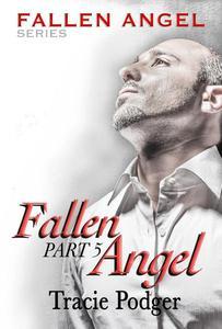 Fallen Angel, Part 5