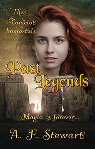 Past Legends: An Arthurian Fantasy Novel