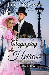 Engaging the Heiress