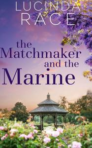The Matchmaker and The Marine